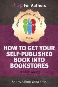 Cover of How to Get Your Self-Published Book into Bookstores
