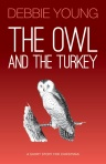 Cover of The Owl & The Turkey e-book