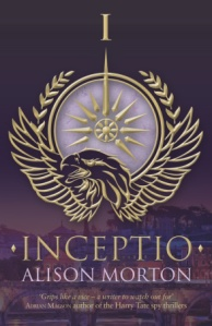 Cover of Inceptio by Alison Morton