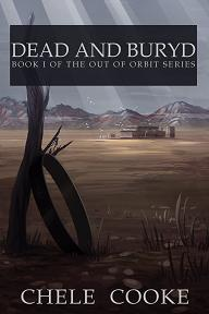 Cover of Dead and Buryd by Chele Cooke