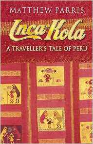 Cover of Inca-Kola by Matthew Parris
