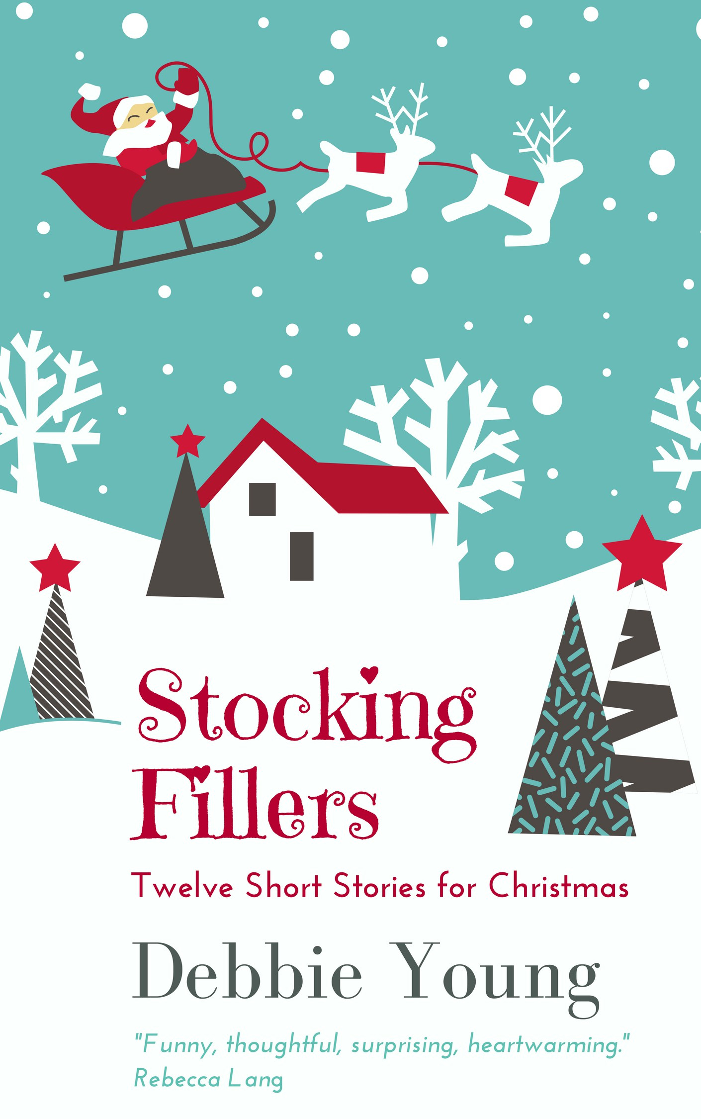 stocking fillers twelve short stories for christmas debbie young